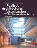 Realistic Architectural Visualization with 3ds Max and mental ray (eBook, PDF)