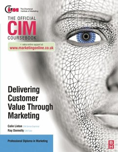 CIM Coursebook: Delivering Customer Value through Marketing (eBook, PDF) - Donnelly, Ray