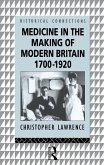 Medicine in the Making of Modern Britain, 1700-1920 (eBook, ePUB)