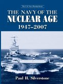 The Navy of the Nuclear Age, 1947-2007 (eBook, ePUB)