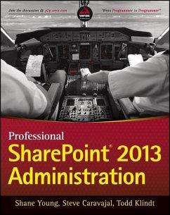Professional SharePoint 2013 Administration (eBook, PDF) - Caravajal, Steve; Young, Shane; Klindt, Todd