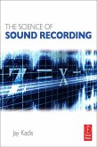 The Science of Sound Recording (eBook, PDF)