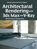Architectural Rendering with 3ds Max and V-Ray (eBook, PDF)