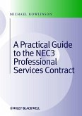 Practical Guide to the NEC3 Professional Services Contract (eBook, ePUB)