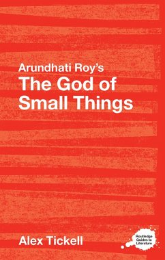 Arundhati Roy's The God of Small Things (eBook, ePUB) - Tickell, Alex