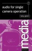 Audio for Single Camera Operation (eBook, ePUB)