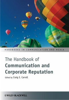 The Handbook of Communication and Corporate Reputation (eBook, PDF)