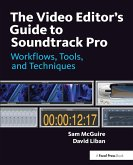 The Video Editor's Guide to Soundtrack Pro (eBook, PDF)