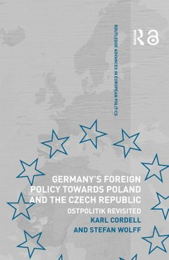 Germany's Foreign Policy Towards Poland and the Czech Republic (eBook, ePUB) - Wolff, Stefan; Cordell, Karl