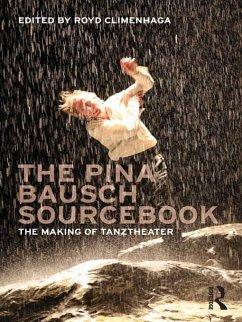 Pina Bausch Sourcebook (eBook, ePUB)