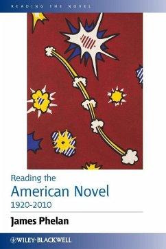 Reading the American Novel 1920-2010 (eBook, PDF) - Phelan, James