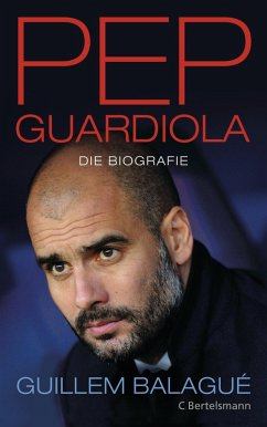 Pep Guardiola (eBook, ePUB) - Balagué, Guillem