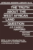 Truth About the West African Land Question (eBook, PDF)