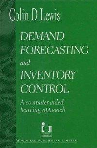 Demand Forecasting and Inventory Control (eBook, PDF)