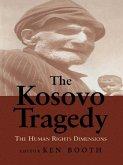 The Kosovo Tragedy (eBook, ePUB)
