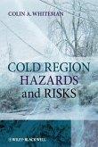 Cold Region Hazards and Risks (eBook, ePUB)