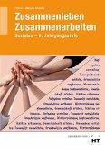 Zusammenleben - Zusammenarbeiten · SOZIALES. Jahrgangsstufe 9. Arbeitsblätter