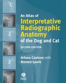 An Atlas of Interpretative Radiographic Anatomy of the Dog and Cat (eBook, PDF)