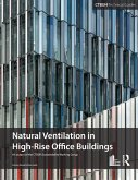 Guide To Natural Ventilation in High Rise Office Buildings (eBook, ePUB)
