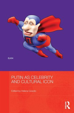 Putin as Celebrity and Cultural Icon (eBook, PDF)