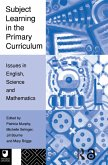 Subject Learning in the Primary Curriculum (eBook, ePUB)