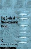 The Goals of Macroeconomic Policy (eBook, ePUB)