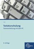 Tastaturschulung, Textverarbeitung mit dem PC