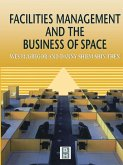 Facilities Management and the Business of Space (eBook, PDF)
