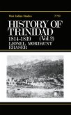 History of Trinidad from 1781-1839 and 1891-1896 (eBook, PDF)