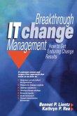 Breakthrough IT Change Management (eBook, ePUB)