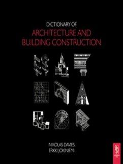 Dictionary of Architecture and Building Construction (eBook, PDF) - Davies, Nikolas; Jokiniemi, Erkki