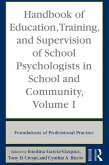 Handbook of Education, Training, and Supervision of School Psychologists in School and Community, Volume I (eBook, PDF)