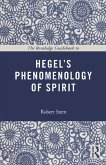 The Routledge Guidebook to Hegel's Phenomenology of Spirit (eBook, ePUB)