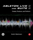 Ableton Live 8 and Suite 8 (eBook, ePUB)