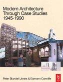 Modern Architecture Through Case Studies 1945 to 1990 (eBook, ePUB)