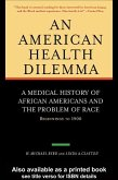 An American Health Dilemma (eBook, PDF)