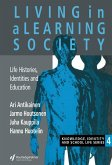 Living In A Learning Society (eBook, ePUB)