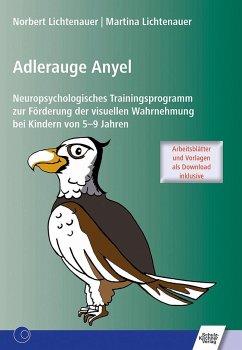 Adlerauge Anyel - Lichtenauer, Norbert; Reif, Martina