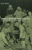 Israel's Reprisal Policy, 1953-1956 (eBook, PDF)