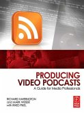 Producing Video Podcasts (eBook, PDF)
