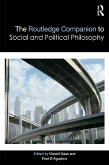 The Routledge Companion to Social and Political Philosophy (eBook, ePUB)