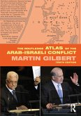 The Routledge Atlas of the Arab-Israeli Conflict (eBook, ePUB)