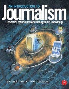Introduction to Journalism (eBook, PDF) - Rudin, Richard; Ibbotson, Trevor