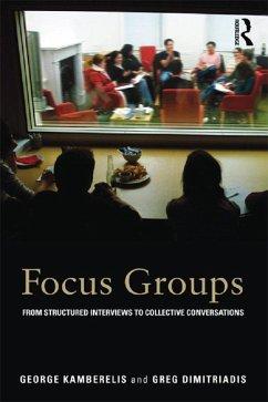 Focus Groups (eBook, ePUB) - Kamberelis, George; Dimitriadis, Greg
