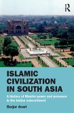 Islamic Civilization in South Asia (eBook, PDF)