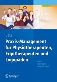 Praxis-Management für Physiotherapeuten, Ergotherapeuten und Logopäden