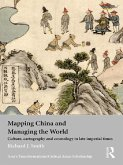 Mapping China and Managing the World (eBook, ePUB)