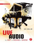 Live Audio: The Art of Mixing a Show (eBook, ePUB)