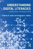 Understanding Digital Literacies (eBook, ePUB)
