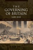 The Governing of Britain, 1688-1848 (eBook, ePUB)